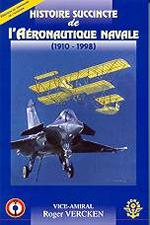 Histoire succincte de l'aéronautique navale (1910-1998).
