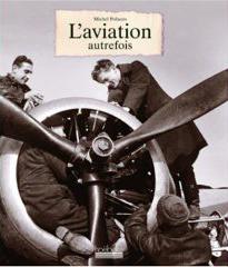 L'aviation autrefois