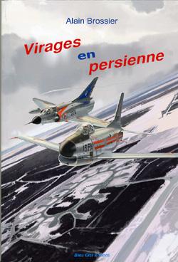 Virages en persienne, Alain Brossier