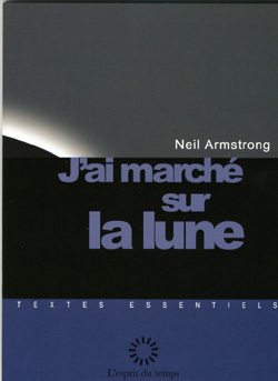 J'ai marché sur la Lune, Neil Armstrong