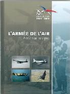 L'Armée de l'Air, arrêt sur images. 1934/2009 75 ans.