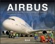 Airbus : Passion et savoir faire