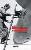 Mémoires d'un pilote d'essai (Robert Galan)