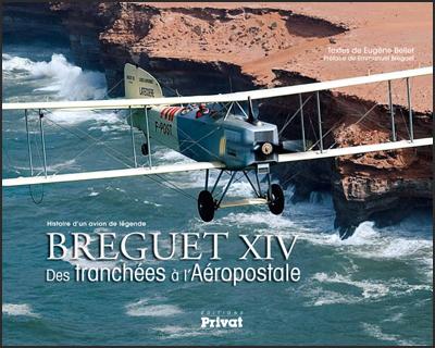 BREGUET XIV, Des tranchées à l'Aéropostale