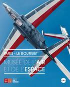 Le guide du musée de l'Air et de l'Espace