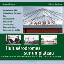 Huit Aérodromes Sur Un Plateau (Toussus ...)