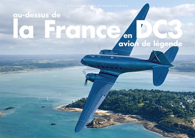 Au dessus de la France en DC3  (Préface Michel Polacco)