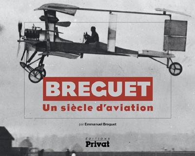 Breguet, un siècle d'aviation