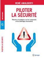 Piloter la Sécurité (René Amalberti)