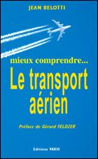 Mieux comprendre le transport aérien (Jean Belotti)