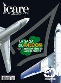 ICARE : La saga du Falcon : Vol 1 : Du Mystère 20 au Falcon 10/100