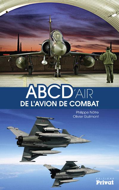 ABCD'Air de l'avion de combat (Philippe Nôtre Olivier Guilmont)