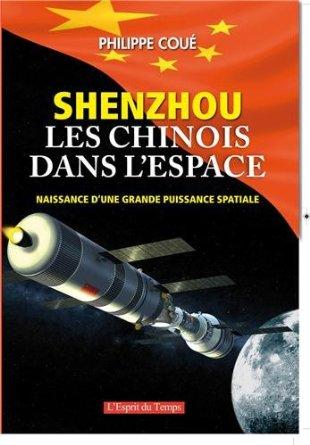 SHENZHOU : Les Chinois dans l'Espace (Ph Coué)