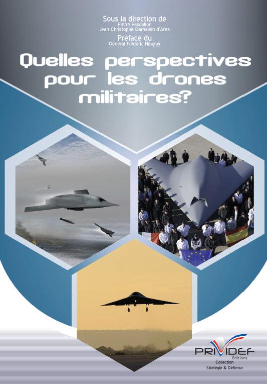 Quelles perspectives pour les drones militaires (Pierre Pascallon)