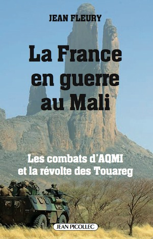 La France en Guerre au Mali (Gal Jean Fleury)