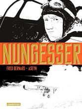 BD : Nungesser (Fred Bernard – Aseyn. Ed Casterman 2015)