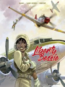BD Liberty Bessie : Un pilote de l'Alabama. Parution 2 mai 2019.