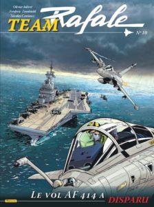 Team Rafale Nr 10  BD : Le Vol Af 414 A disparu ! (12/06/18)