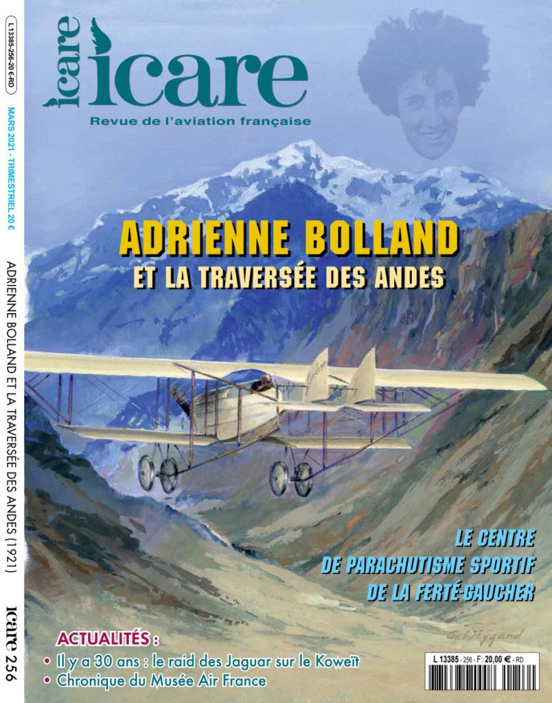 Adrienne Bolland : 100 ans après la Cordillère des Andes. Icare nr 256.