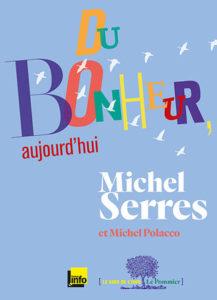 Du Bonheur. Michel Serres. Michel Polacco