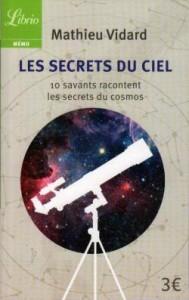 Les secrets du ciel (Mathieu Vidard / Librio avril 2016)