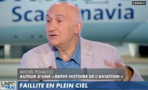 Faillites et Compagnies aériennes. (Canal + 1/10/19)