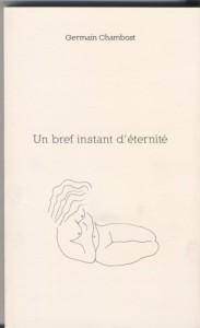 Un bref instant d'éternité (Germain Chambost)