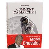 Comment ça marche ? Michel Chevalet. (29/08/16)