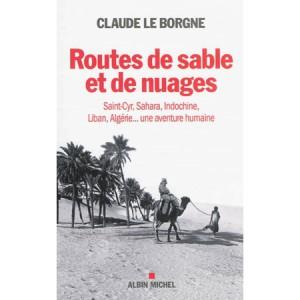 Routes de sable et de nuages ( Gal Claude Le Borgne 02/2015)