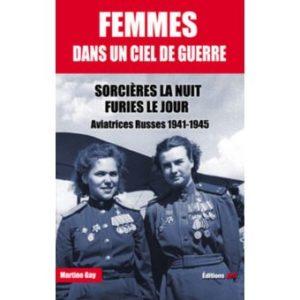 Femmes dans un ciel de guerre (Martine Gay, 1/2018)