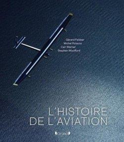 L'histoire de l'aviation, Gründ 2019 avec Gérard Feldzer (4/02/2020)