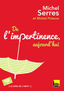 De l'Impertinence (Michel Serres, Michel Polacco)