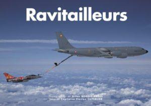 Ravitailleurs, par Gilles Bordes-Pages et le Capt Flavien Cuperlier (jan 2018)