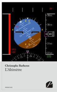 L'Altimètre : Livre de Christophe Barberot, Editions du Panthéon. 2016