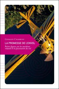 La Promesse de l'Envol. (Germain Chambost) 18/6/15)