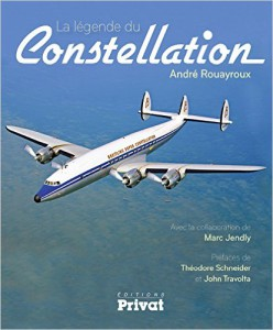 La Légende du Constellation (André Rouayroux, Privat, N.Edition 2015)