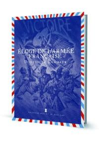 eloge-de-l-armee-francaise