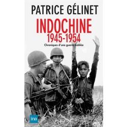 Indochine 1945-1954  (Patrice Gélinet)
