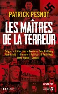 Les maîtres de la terreur ! (Patrick Pesnot, Presses de la Cité, mai 2016)