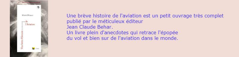 Une Brève Histoire de l'Aviation. Michel Polacco. (JC Behar Ed)